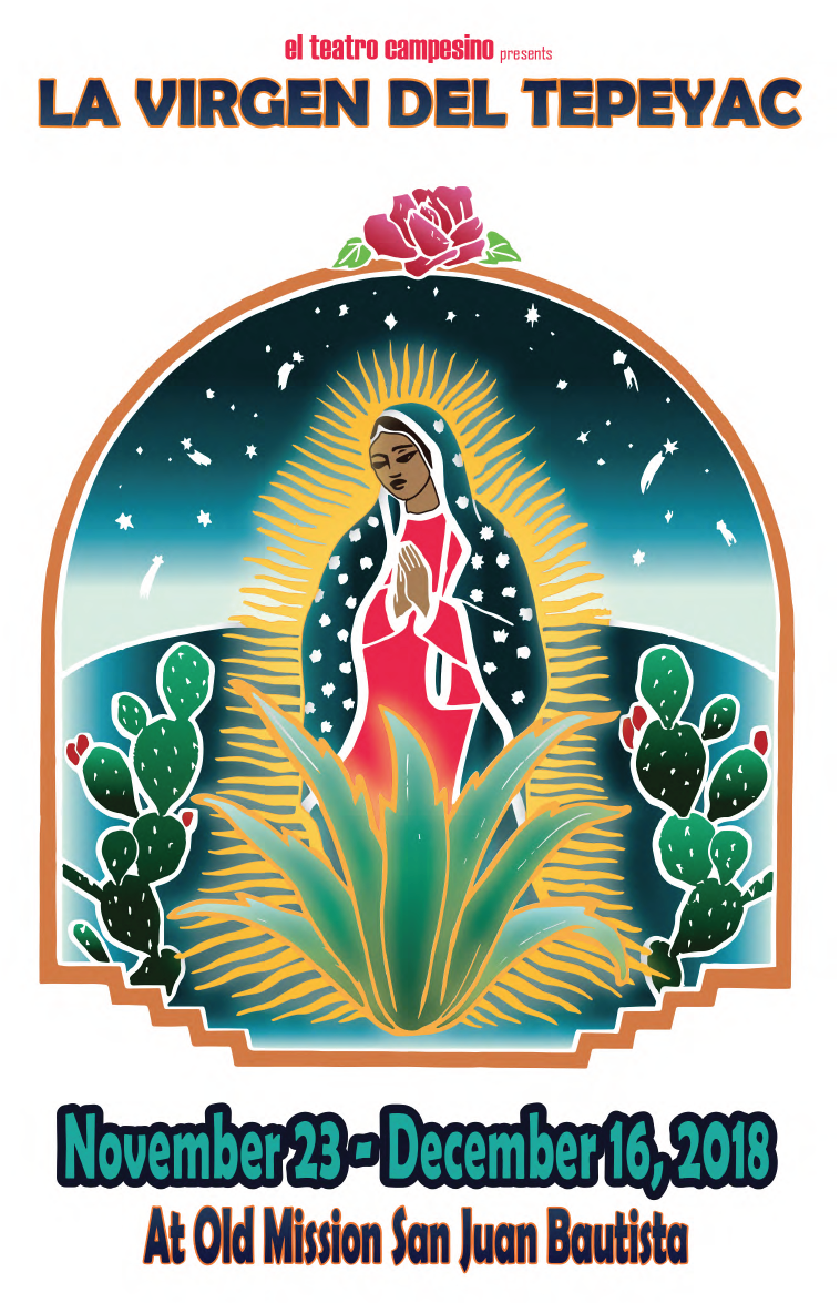 La Virgen Del Tepeyac at Old Mission San Juan Bautista. November 23rd-December 16th. Click the PDf below to download this years progam.